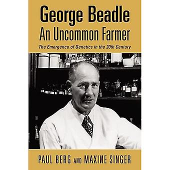 George Beadle: An Uncommon Farmer (History)