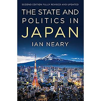The State and Politics In Japan by Ian Neary - 9780745660479 Book