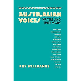 Australian Voices - Writers and Their Work by Ray Willbanks - 97802927