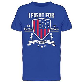 Jag kämpar för I & apos; m A Veteran Tee Men & apos; s -Bild av Shutterstock Men & apos; s T-shirt