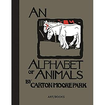 An Alphabet of Animals by Carton Moore Park - 9781908970466 Book