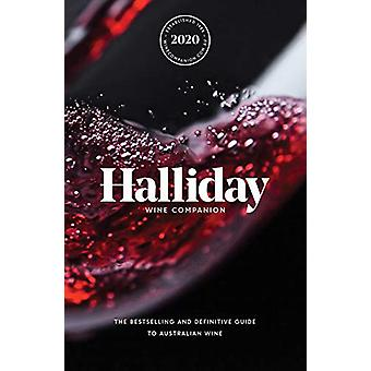 Halliday Wine Companion 2020 - The bestselling and definitive guide to