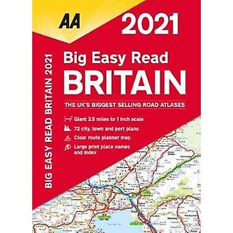 Big Easy Read Britain 2021 by AA Publishing