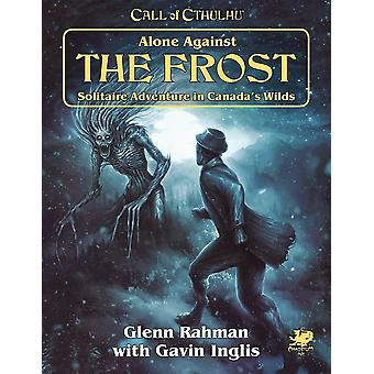 Alone Against the Frost Call of Cthulhu 7th Ed