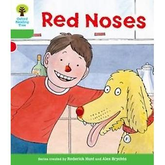 Oxford Reading Tree: Level 2: Decode and Develop. Red Noses