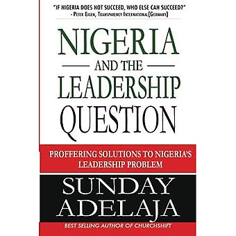 Nigeria and the Leadership Question