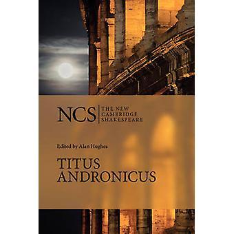 William Shakespearen Titus Andronicus - 9780521673822 Kirja