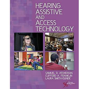 Hearing Assistive and Access Technology