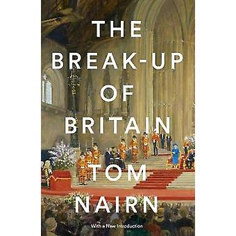The BreakUp of Britain Crisis and NeoNationalism