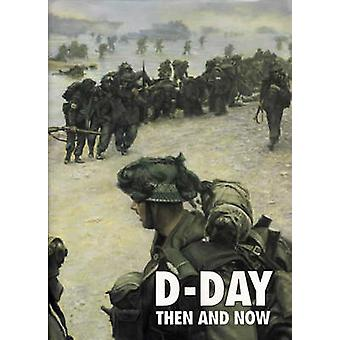 DDay Then and Now v 2