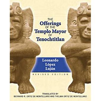 Offerings of the Templo Mayor at Tenochtitlan by L.L. Lujan