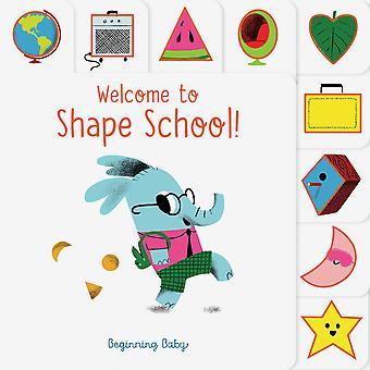 Welcome to Shape School Beginning Baby