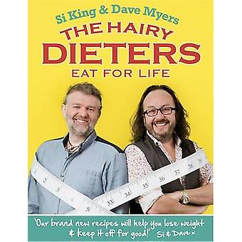 Hairy Dieters Eat for Life von Hairy Bikers
