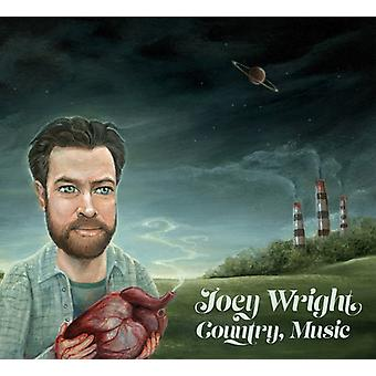 Joey Wright - Country Music [CD] USA import