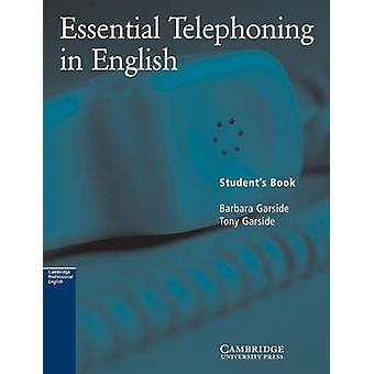 Essential Telephoning in English Students book by Barbara Garside & Tony Garside