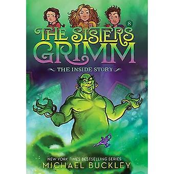 The Inside Story (The Sisters Grimm #8) - 10th Anniversary Edition by