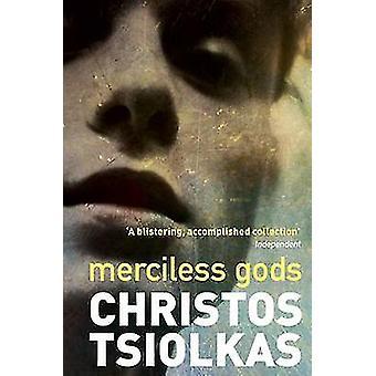 Dieux sans pitié (Main) par Christos Tsiolkas - livre 9781782397298