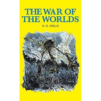 The War of the Worlds by H. G. Wells - 9781912464074 Book