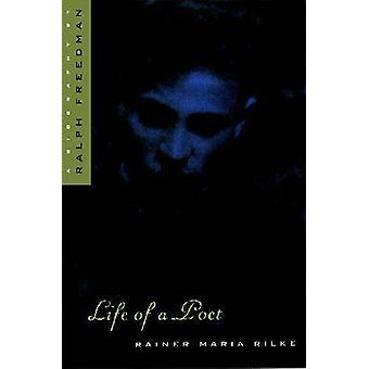Vida de un poeta - Rainer Maria Rilke por Ralph libertad - 9780810115439 B