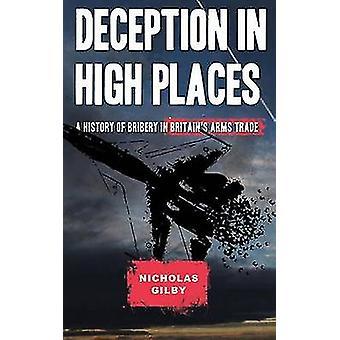 Bedrägeri i himlarymderna - en historia av mutor i Storbritanniens armar Trad