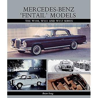 Mercedes-Benz 'Fintail' modelli - la W110 - W111 e W112 serie di Br