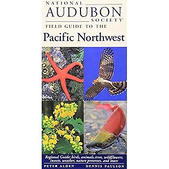 Guía de campo de la sociedad nacional Audubon al Noroeste Pacífico (guías de campo Regional de sociedad de Audubon) (guías de campo Regional de la sociedad nacional Audubon)