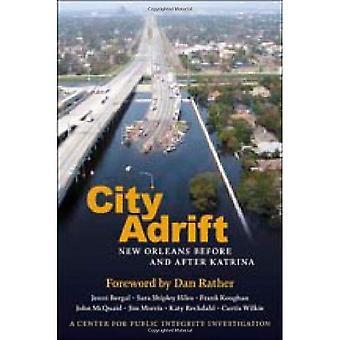 Ciudad a la deriva: New Orleans antes y después de Katrina