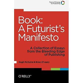 Bok: En futuristiska manifestet: en samling essäer från publicering blödning kant