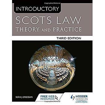 Innledende skotsk lov tredje utgaven: Teori og praksis