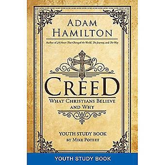 Creed ungdom studie boka: Vad kristna tror och varför (Creed-serien)