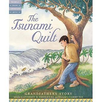 Tsunamin täcke: Farfars berättelse (Tales unga amerikaner)