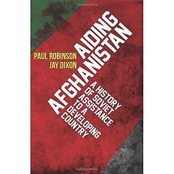 Aider l'Afghanistan: Une histoire d'aide soviétique à un pays en développement