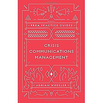 Crisis Communications (PRCA Pocket Guides)