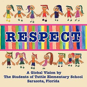 Respect, a Global Vision by the Students of Tuttle Elementary School