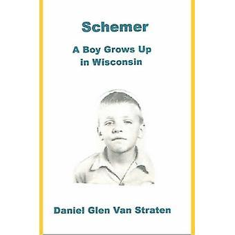 Schemer A poika kasvaa jopa Wisconsinissa jäseneltä Van Straten & Daniel Glen