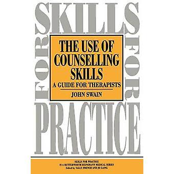 Gebruik van counseling vaardigheden gids voor therapie door Swain & John