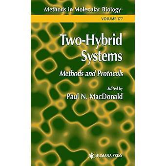 TwoHybrid systemen methoden en protocollen door MacDonald & Paul N.