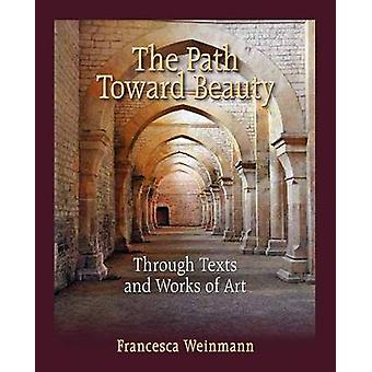 The Path Toward Beauty by Weinmann & Francesca
