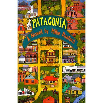 Patagonia von Danford & Mike