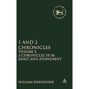 1 et 2 chroniques Volume 2 2 chroniques 1036 de culpabilité et l'expiation par Johnstone & Guillaume