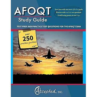 AFOQT Study Guide  Test Prep and Practice Questions for the AFOQT Exam by Accepted & Inc.
