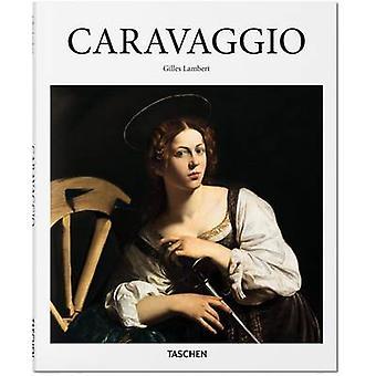 Caravaggio Gilles neret-Gilles Lambert-9783836559935 kirja