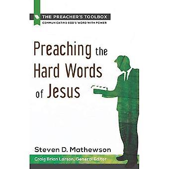 Les mots durs de Jésus la prédication