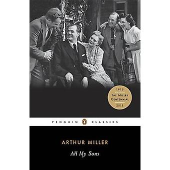 All My Sons by Arthur Miller - C.W.E Bigsby - 9780141185460 Book