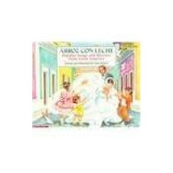 Arroz Con Leche - Popular Songs and Rhymes from Latin America by Lulu