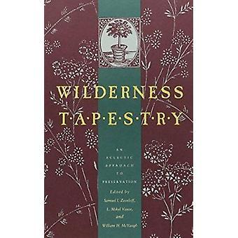 Wilderness gobeläng-en eklektisk inställning till bevarande bok
