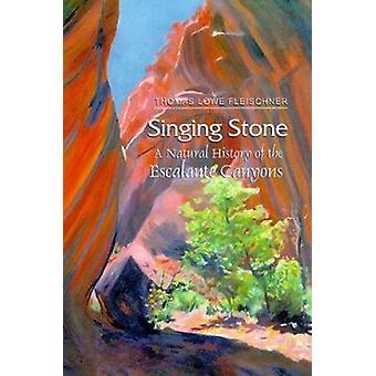 Singing Stone by Thomas Lowe Fleischner - 9780874806199 Book