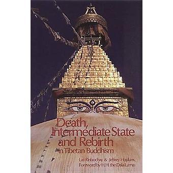 Death - Intermediate State and Rebirth in Tibetan Buddhism (New editi