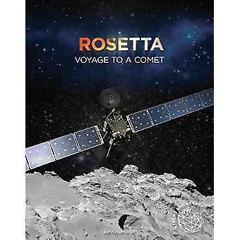 Rosetta - Voyage to a Comet by John Hamilton - 9781532110139 Book