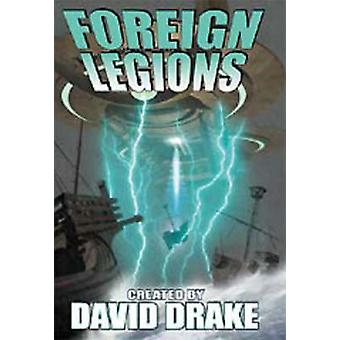 Foreign Legions by David Drake - 9780743435604 Book